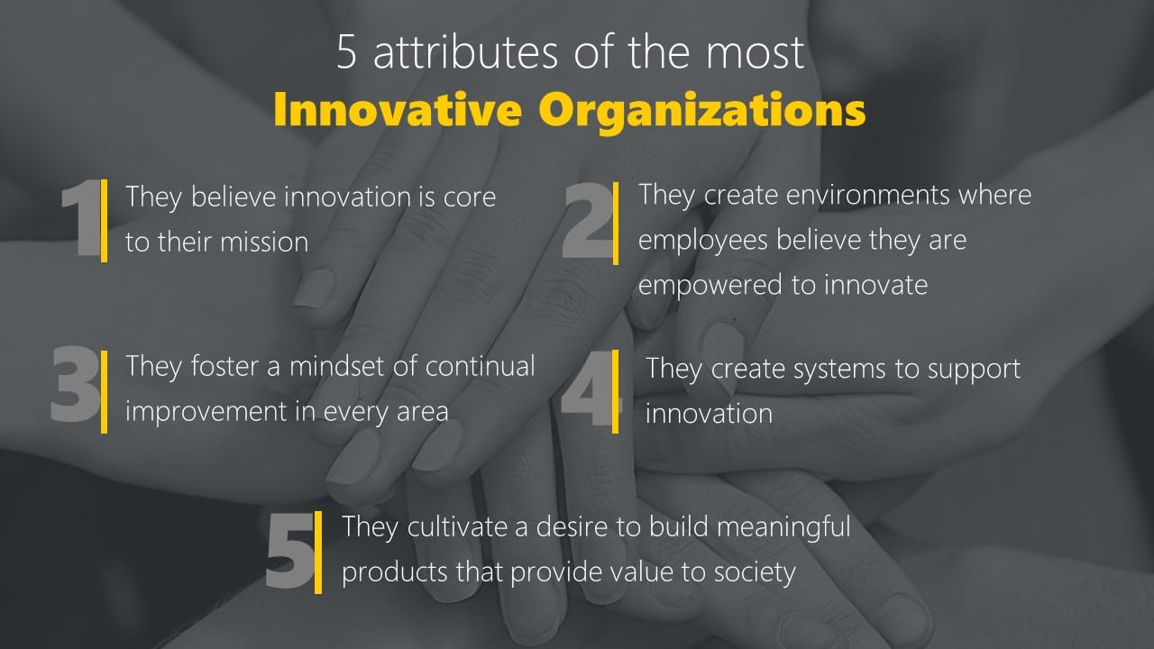 5 attributes of the most Innovative Organisations